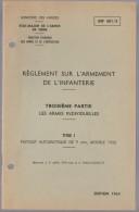Notice Réglement Sur L´armement Titre II Pistolet Automatique De 9 Mm, Modèle 1950 INF 401/3 - Sonstige