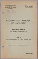 Notice Réglement Sur L´armement Titre II Pistolet Mitralleur De 9 Mm, Modèle 1949   INF 401/3 - Sonstige