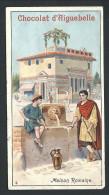 Ancien Chromo Publicitaire - CHOCOLAT D´AIGUEBELLE - Histoire Habitation Humaine - Maison Romaine - N° 4  // - Aiguebelle