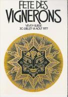 CH.- Vevey. Fete Des Vignerons, Broederschap Van Vevey Wijnboeren. Vevey Suisse. 2 Scans - Reclame