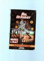 MAURICE LIMAT  : Moi,un Robot   ,189 Pages,n°170 - Fleuve Noir