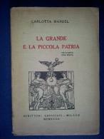 M#0O33 C.Mandel LA GRANDE E LA PICCOLA PATRIA - LIRICHE Scrittori Ass.1932/AUTOGRAFATO - War 1914-18