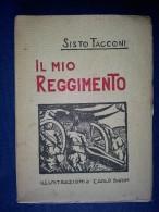 M#0O34 S.Tacconi IL MIO REGGIMENTO 27º Artiglieria Campagna Fides Ed./Illustrazioni Carlo Barin - War 1914-18