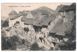 CPA CORPS ISERE VIEUX QUARTIERS 1923 - Corps