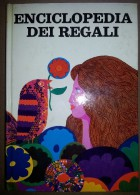 M#0O41 ENCICLOPEDIA DEI REGALI Mondadori Ed.1969 - Enciclopedie