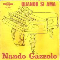 NANDO GAZZOLO - QUANDO SI AMA - Vinyl Records
