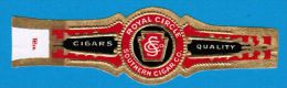 1 BAGUE DE CIGARE ROYALE CIRCLE SOUTHERN CIGAR CO CIGARS QUALITY - Bagues De Cigares