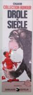 CHAKIR Affichette DARGAUD Drôle De Siècle - Sérigraphies & Lithographies