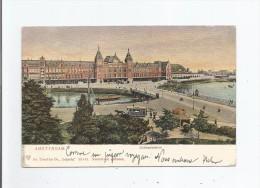 AMSTERDAM 23 478 CENTRAALSTATION 1904 - Amsterdam