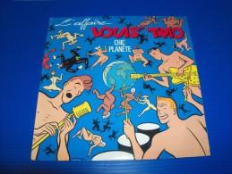 CHALAND. L'Affaire Louis Trio. Chic Planète. Pochette Disque + Disque 45 T. Dessin Inédit De L'auteur. 1987. Barclay - Disques & CD
