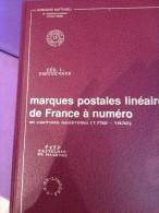 MATHIEU A. - MARQUES POSTALES LINEAIRES DE FRANCE A NUMERO 1792 - 1832 - Philatelistische Wörterbücher