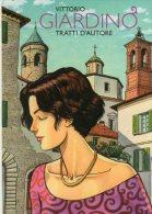 Città Di Castello (PG) - Tratti D'Autore  - 2008 - Vittorio Giardino - - Fumetti