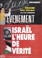L EVENEMENT DU JEUDI  N 332 COLUCHE ISRAEL - Politique