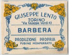 """05062 """"TORINO - GIUSEPPE LENTO - BARBERA - PRODUZIONE PROPRIA - FUBINE MONF.TO"""" ETICHETTA ORIGINALE - Etichette"""