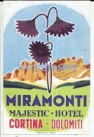 34181 ITALY CORTINA DOLOMITI BELLUNO HOTEL MIRAMONTI MAJESTIC LUGGAGE NO POSTAL POSTCARD - Hotel Labels
