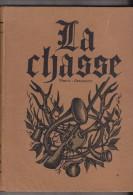 LA  CHASSE  VENERIE FAUCONNERIE  PAR LA HETRAIE - Livres, BD, Revues