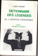 Dictionnaire Des Legendes De L'ardenne Fantastique - Livres, BD, Revues