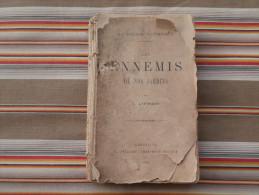 LES ENNEMIS DE NOS JARDINS Par L. LAFOREST1897 ABBEVILLE C.PAILLART      Illustrateur  ETAT - 1801-1900