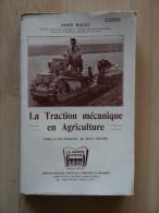 LA TRACTION MECANIQUE EN AGRICULTURE  TONY BALLU - Auto