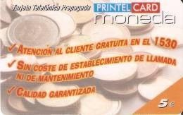 TARJETA DE PRINTELCARD 5 EUROS MONEDAS- COIN (FEBRERO 2003)  TIRADA 40000 - Sellos & Monedas