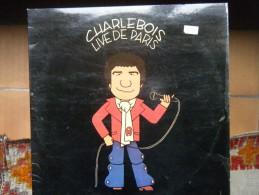 Robert Charlebois - Charlebois Live De Paris -  (double LP) - Dischi In Vinile