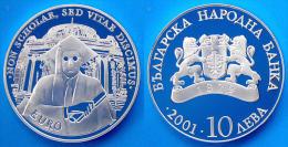 BULGARIA 10 L 2001 ARGENTO PROOF LEWA NON SCHOLAE SED VITAE DISCIMUS SOFIA UNIVERSITY PESO 23,33g TITOLO 0,925 CONSERVAZ - Bulgaria