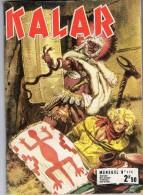 KALAR  No 170 Pf  La Vengeance De Xipotaki - Autres Auteurs