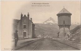 15 - SAINT-JACQUES-DES-BLATS - Gare De St-Jacques Et Puy Griou - TBE - Sonstige Gemeinden