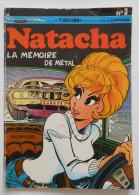 """Natacha N°3 """" La Mémoire De Métal"""" Réédit 1981 Par WALTHERY - Natacha"""