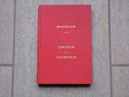 Gemeente Machelen; Centrum Van Nijverheid Door Frans Geerts, 204 Blz, 1966 - Livres, BD, Revues