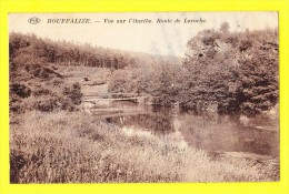 * Houffalize (Luxembourg - La Wallonie) * (P.I.B. - PIB) Vue Sur L'Ourthe, Route De Laroche, Canal, Pont, Bridge, Rare - Houffalize