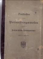 EISENBAHN - Vorschriften Für Das Vermessungswesen Im Bereiche Der Preussisch-Hessischen Eisenbahngemeinschaft - Technik