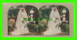 CARTES  STÉRÉOSCOPIQUES - THE BRIDE ON HER WEDDING DAY - - Cartes Stéréoscopiques
