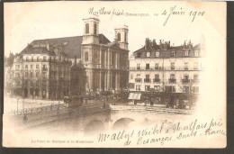 25 Besancon-le Pont De Battant Et La Madeleine - Besancon