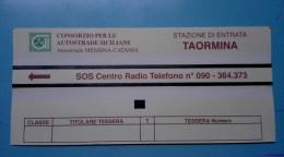 BIGLIETTO AUTOSTRADA CONSORZIO SICLIA TAORMINA ITALY TICKET MOTORWAY  USATO - Otros