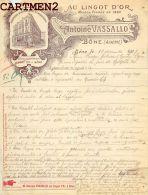"""BONE ALGERIE """" AU LINGOT D'OR """" ANTOINE VASSALLO HOLOGERIE BIJOUTERIE FACTURE - Factures & Documents Commerciaux"""