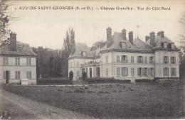 91  Essonne  -  Auvers  Saint  Georges  ,  Chateau  De  Gravelles-  Vue  Du  Coté  Nord - Sonstige Gemeinden