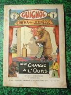 Guignol Cinéma De La Jeunsees  Une Chasse à L'ours 15 Octobre 1933 N°263 - Revistas Y Periódicos