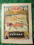 Guignol Cinéma De La Jeunsees  L'Epave 15 Juillet 1934 N°28 - Andere Magazine
