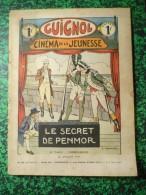 Guignol Cinéma De La Jeunsees  Le Secret De Penmor 22 Juillet 1934 N°29 - Andere Magazine