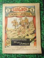 Guignol Cinéma De La Jeunsees Prisonniers De La Jungle 12 Juillet 1936 N°28 - Andere Magazine