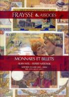 Fraysse E Associes  - Monnaies Et Billets - Numismatique - 30 Mars 2005 - Catalogo D'Asta - Livres & Logiciels