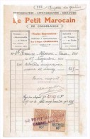FACTURE TYPOGRAPHIE LITHOGRAPHIE GRAVURE 1920 LE PETIT MAROCAIN MAROC CASABLANCA - Facturas & Documentos Mercantiles