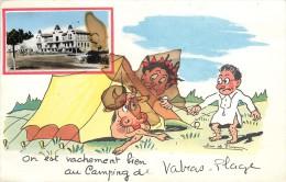VALRAS - On Est Vachement Bien Au Camping; Carte Fantaisie. - Unclassified