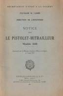 MANUEL NOTICE PISTOLET MITRAILLEUR 1938 PM 38 ARME INFANTERIE 1942 - Livres