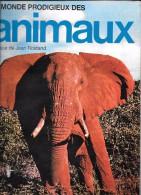 LE MONDE PRODIGIEUX DES ANIMAUX 1970 COMPLET - Albums & Catalogues