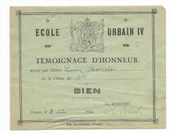 TEMOIGNAGE  D´honneur 1932 TROYES ECOLE URBAIN 4 - Diploma & School Reports