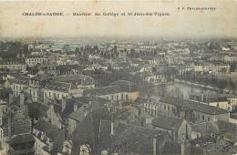 61-206  CPA CHALON SUR SAONE  Quartier Du Collège Et St Jean Des Vignes   Belle Carte - Chalon Sur Saone