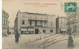 Mont-de-Marsan - Société Générale - 1908 - Mont De Marsan
