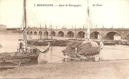 LE QUAI DE BOURGOGNE A BORDEAUX LE PONT - Bordeaux
